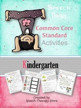 Speech Therapy Common Core Activities for Kindergarten. Pinned by SOS Inc. Resources http://pinterest.com/sostherapy.