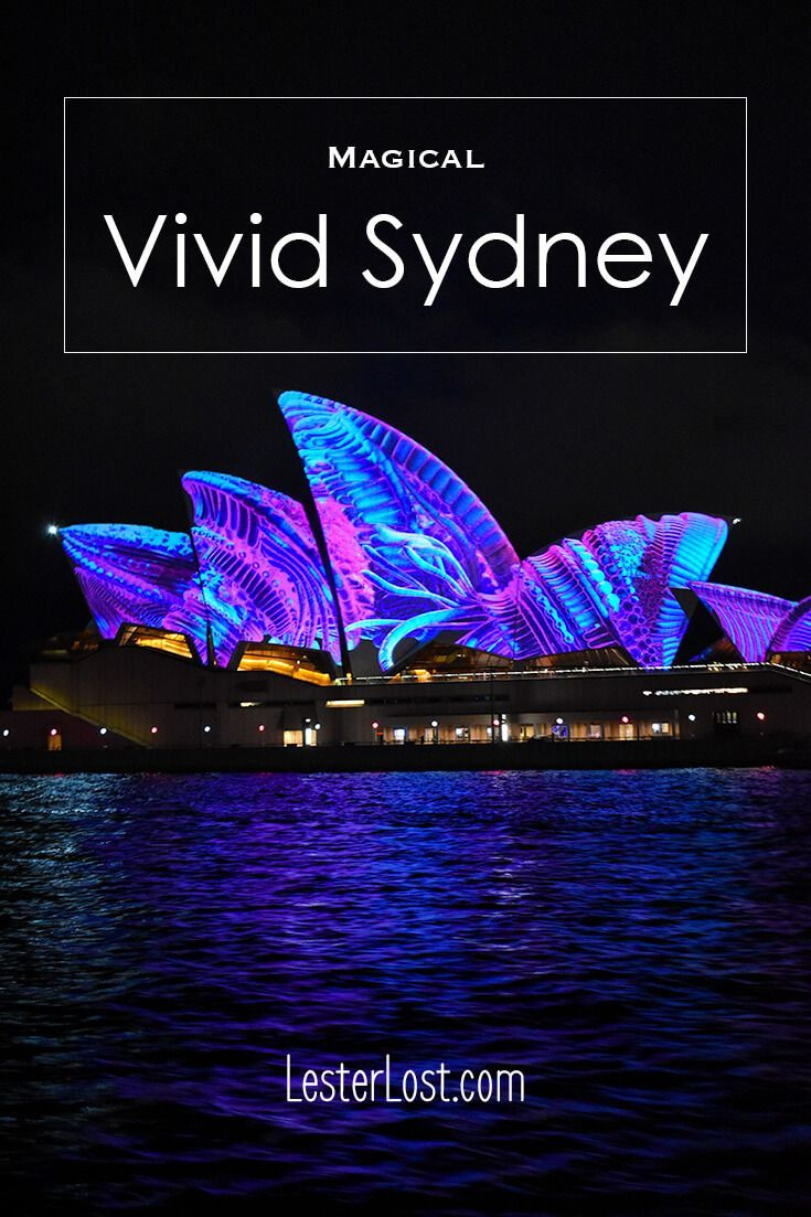 The Vivid Sydney Festival is one of the most spectacular ways of visiting the city. These 17 photos will inspire you to visit a magical experience. via @Delphine LesterLost
