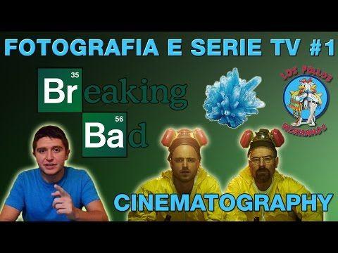 Fotografia e serie tv #1: la cinematografia di Breaking Bad (stagioni 1 - 2 - 3 - 4 - 5) - YouTube