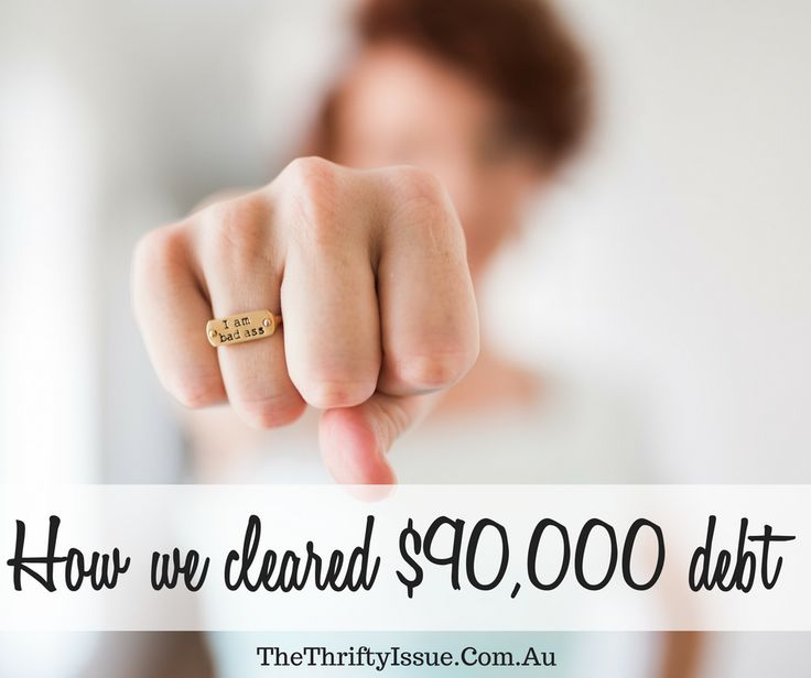 How we cleared $90,000 debt - The Thrifty Issue