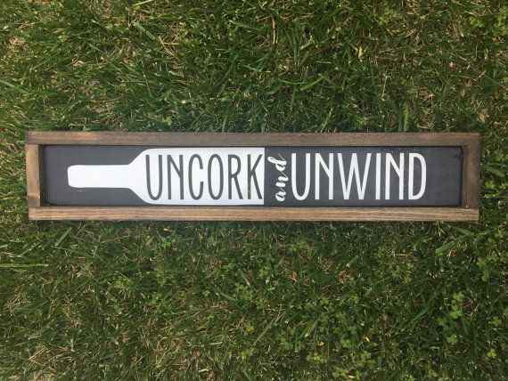 "Uncork and Unwind Sign - Uncork - Wine Sign - Black and White - Kitchen Decor - Kitchen Sign - Wood Signs - Wine - House of Jason (5""x24"")"