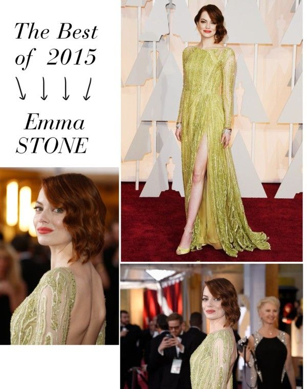 """""""The Best of 2015: Emma Stone"""" by buse-ciftlik ❤ liked on Polyvore"""