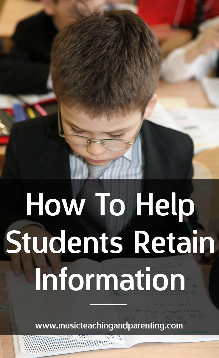 How To Help Students Retain Information