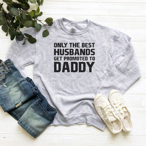 a744d82cf Only the best husbands sweater dad gifts sayings shirt husband gifts  birthday funny gifts women swea