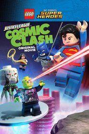 LEGO DC Comics Super Heroes: Justice League: Cosmic Clash Full Movie