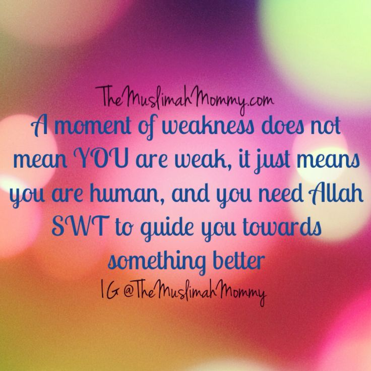 A moment of weakness means you are human #quote