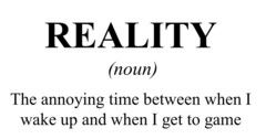 Reality (Game) Dictionary Definition T Shirt