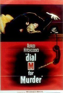 Dial M for Murder 1954~It's funny to think that just a year ago, I sat in that Knightsbridge Pub actually planning to murder her. And I might have done it, if I hadn't seen something that changed my mind.