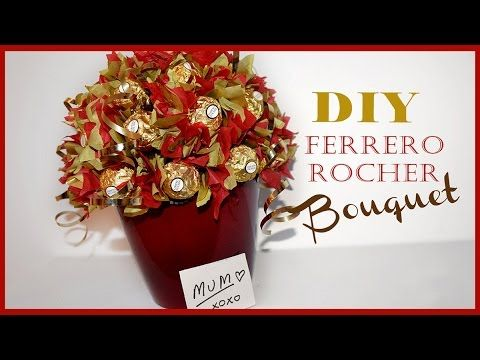Ferrero Rocher Bouquet - Mother's Day Gift - Easy, Inexpensive, Beautiful!! WOW - YouTube