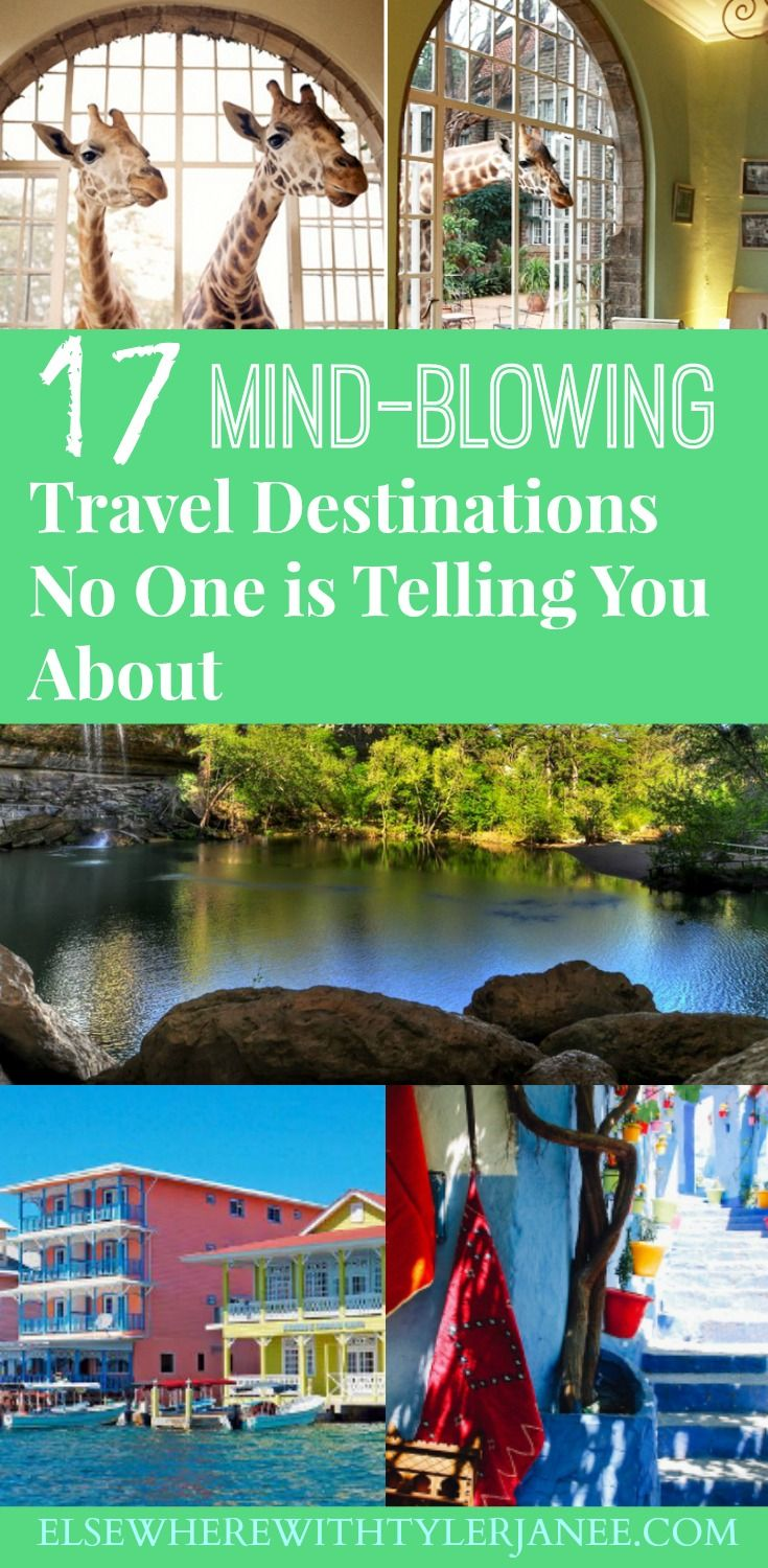 17 Mind-Blowing Destinations No One is Telling You About!