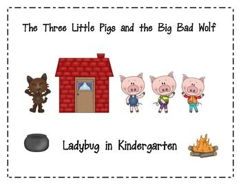 Common Core Standards:RL.K.2: With prompting and support, retell familiar stories, including key details.RL.K.9: With prompting and support, compare and contrast the adventures and experiences of characters in familiar storiers.The Three Little Pigs and the Big Bad Wolf packet contains:Color Picture Cards for Story RetellTake Home Story Retell Cards with baggie labelStory Element Graphic OrganizersBeginning, Middle, Ending Story Map-ig Word Family Literacy CenterPiggie Beginning SoundsPig…