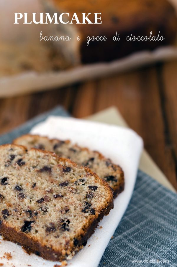 Dolcizie... le mie dolci delizie !: Plumcake cioccolato e banana