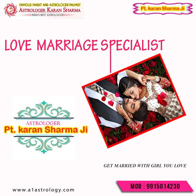 Love Marriage Specialist.Please visit us- www.a1astrology.com