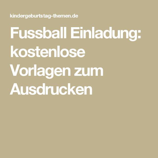 Fussball Einladung: kostenlose Vorlagen zum Ausdrucken