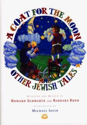 A Coat for the Moon and Other Jewish Tales - Multnomah County Library