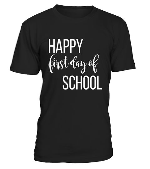 """# Happy First Day of School T Shirt Student Teacher Friends .  Special Offer, not available in shops      Comes in a variety of styles and colours      Buy yours now before it is too late!      Secured payment via Visa / Mastercard / Amex / PayPal      How to place an order            Choose the model from the drop-down menu      Click on """"Buy it now""""      Choose the size and the quantity      Add your delivery address and bank details      And that's it!      Tags: Premium Design T-Shirts…"""