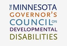 The Minnesota Governor's Council on Developmental Disabilities: Established to Serve as an Advocate for Persons with Developmental Disabilities. Providing information, education, and training to build knowledge, develop skills, and change attitudes that will lead to increased independence, productivity, self determination, integration and inclusion (IPSII) for people with developmental disabilities and their families.