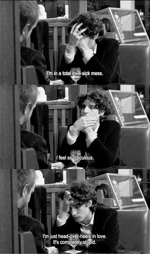 La Belle Personne (2008) Estoy en una enfermedad de amor total. Me siento tan ridículo. Yo soy sólo la cabeza sobre los talones en el amor. Es completamente estúpido