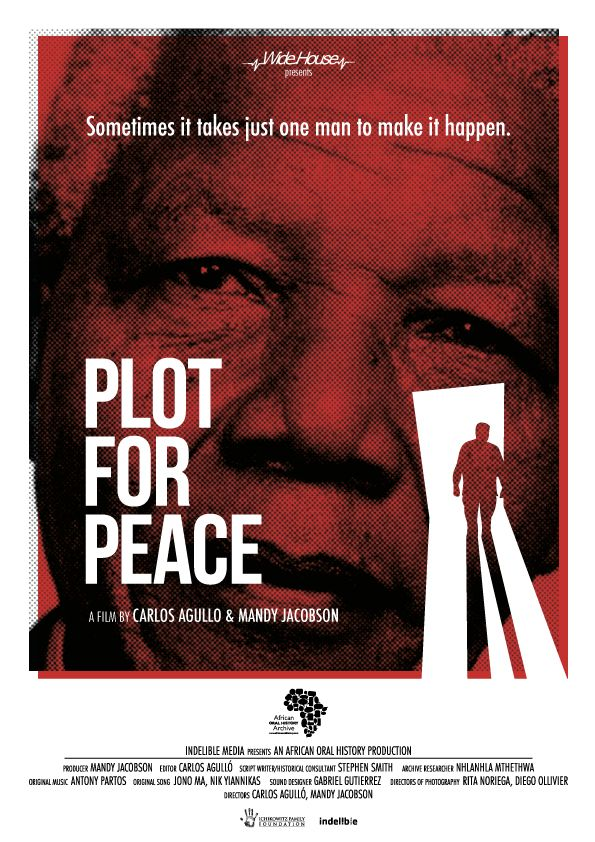 Plot for Peace: The End of Apartheid, An Untold Story
