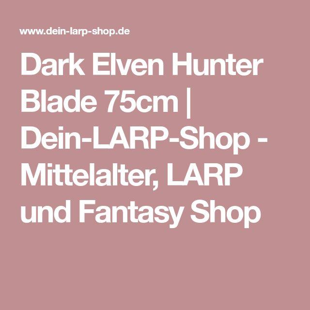 Dark Elven Hunter Blade 75cm   Dein-LARP-Shop - Mittelalter, LARP und Fantasy Shop