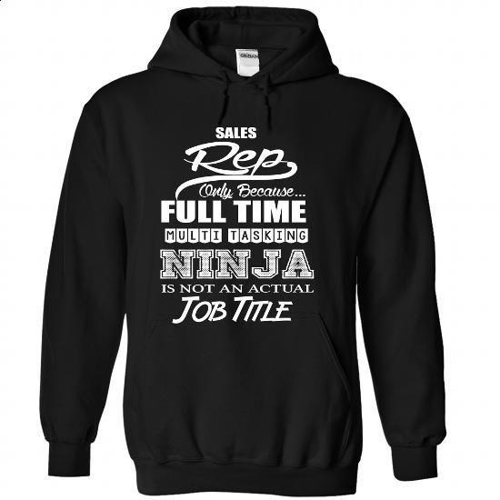 Sales Rep-NINJA - #black zip up hoodie #black hoodie mens. PURCHASE NOW => https://www.sunfrog.com/No-Category/Sales-Rep-NINJA-5297-Black-Hoodie.html?60505
