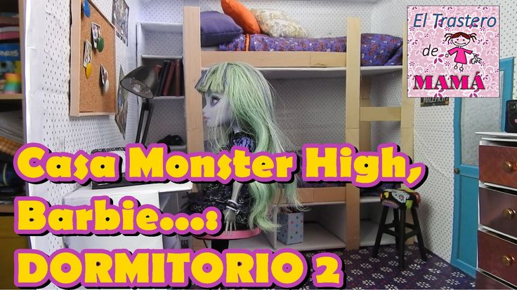 Dormitorio 2 de la Casa de Monster High, Barbie, EAH hecha con materiale...