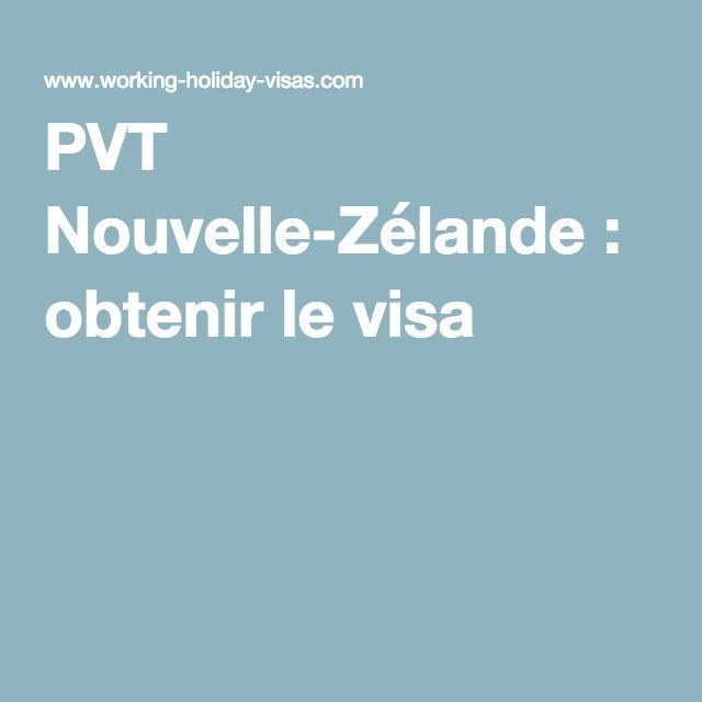 PVT Nouvelle-Zélande : obtenir le visa