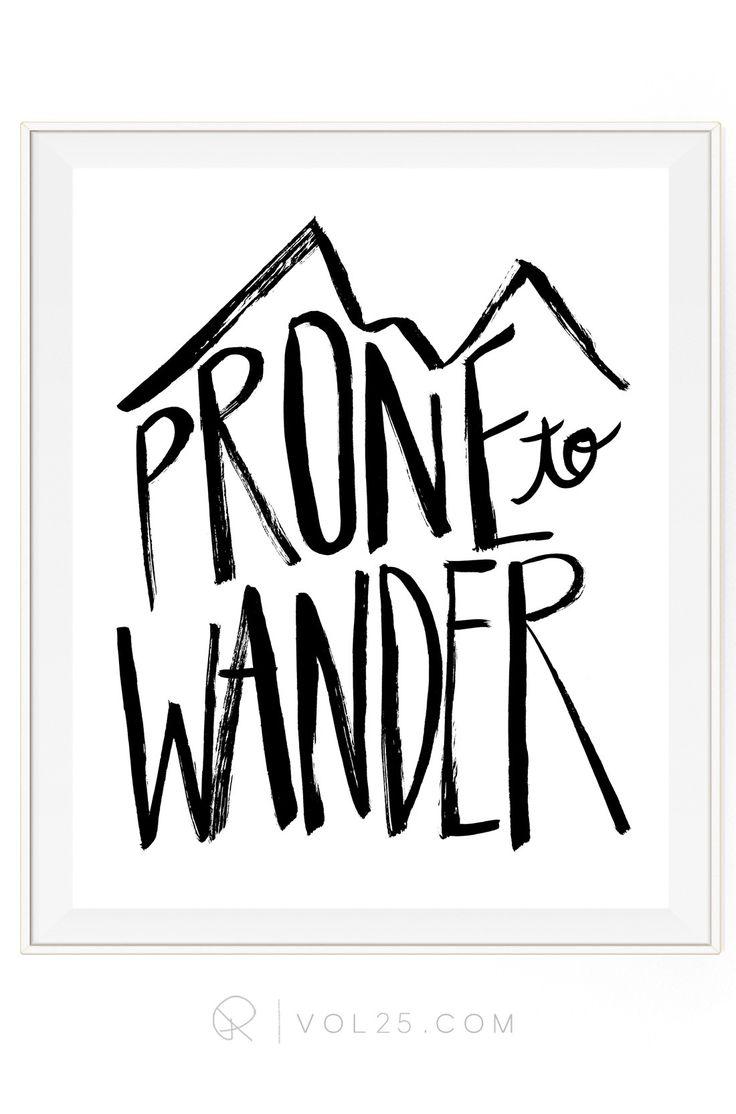 Prone To Wander Brush Script | Textured Cotton Canvas Art Print in 4 Sizes | VOL25
