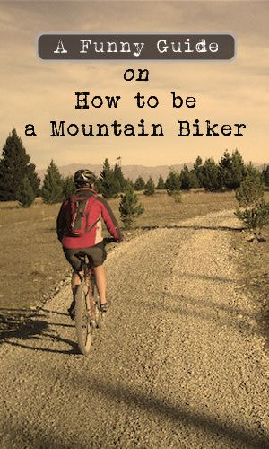 Mountain biking is a great way to get close to nature whilst getting some exercise in. But to be a mountain biker, there are a number of rules you have to follow. This step-by-step guide will show how.