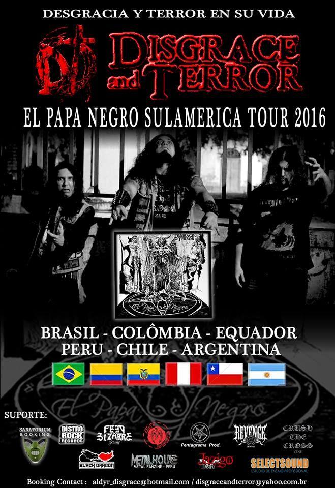 "METALHOUSE: Disgrace And Terror - ""El Papa Negro Sulamerica To..."