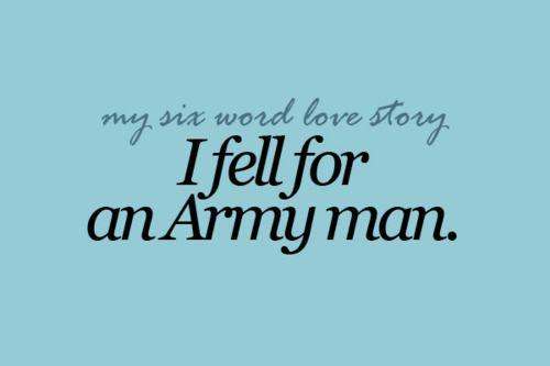 """I fell for an Army man."" - MilitaryAvenue.com"