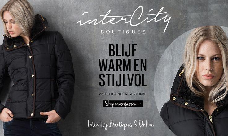 Blijf warm & Stijlvol.. Shop je winterjas @ intercity Boutiques & www.intercityonline.nl