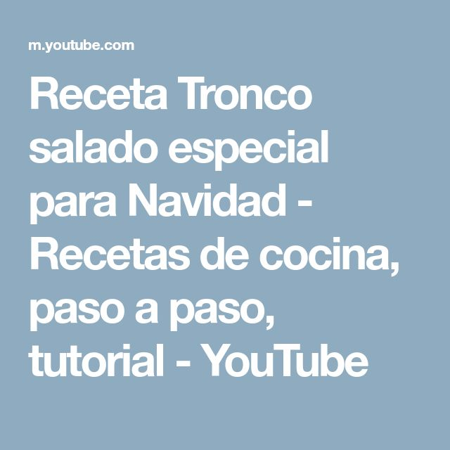 Receta Tronco salado especial para Navidad - Recetas de cocina, paso a paso, tutorial - YouTube