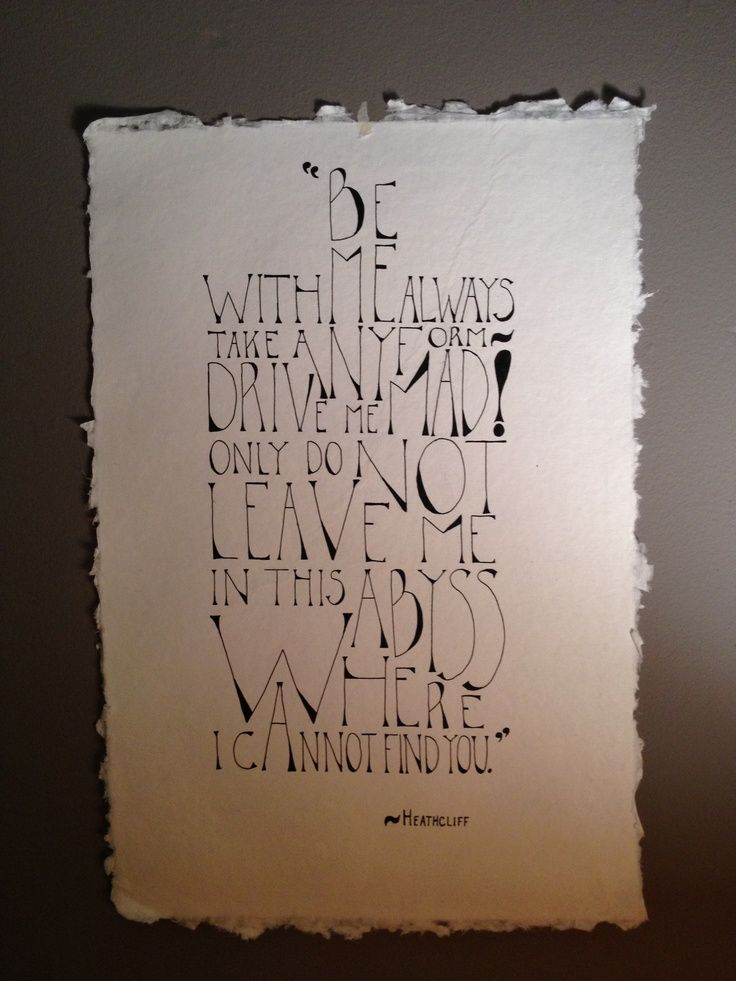 Hand drawn quote from Wuthering Heights.