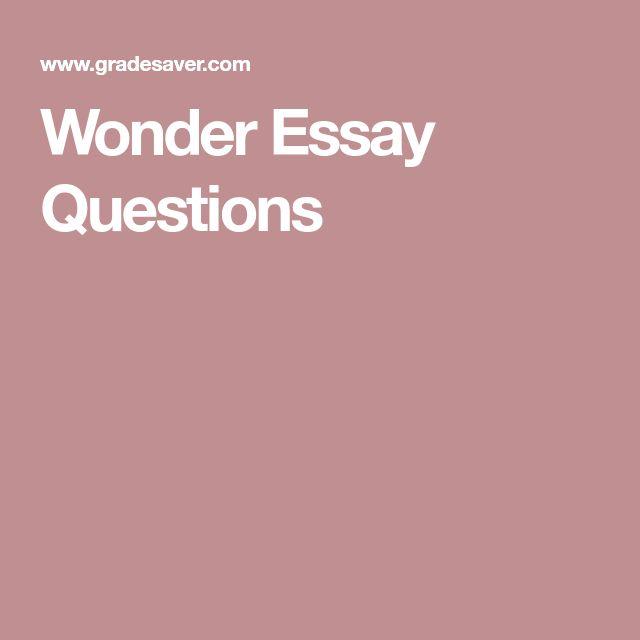 Wonder Essay Questions