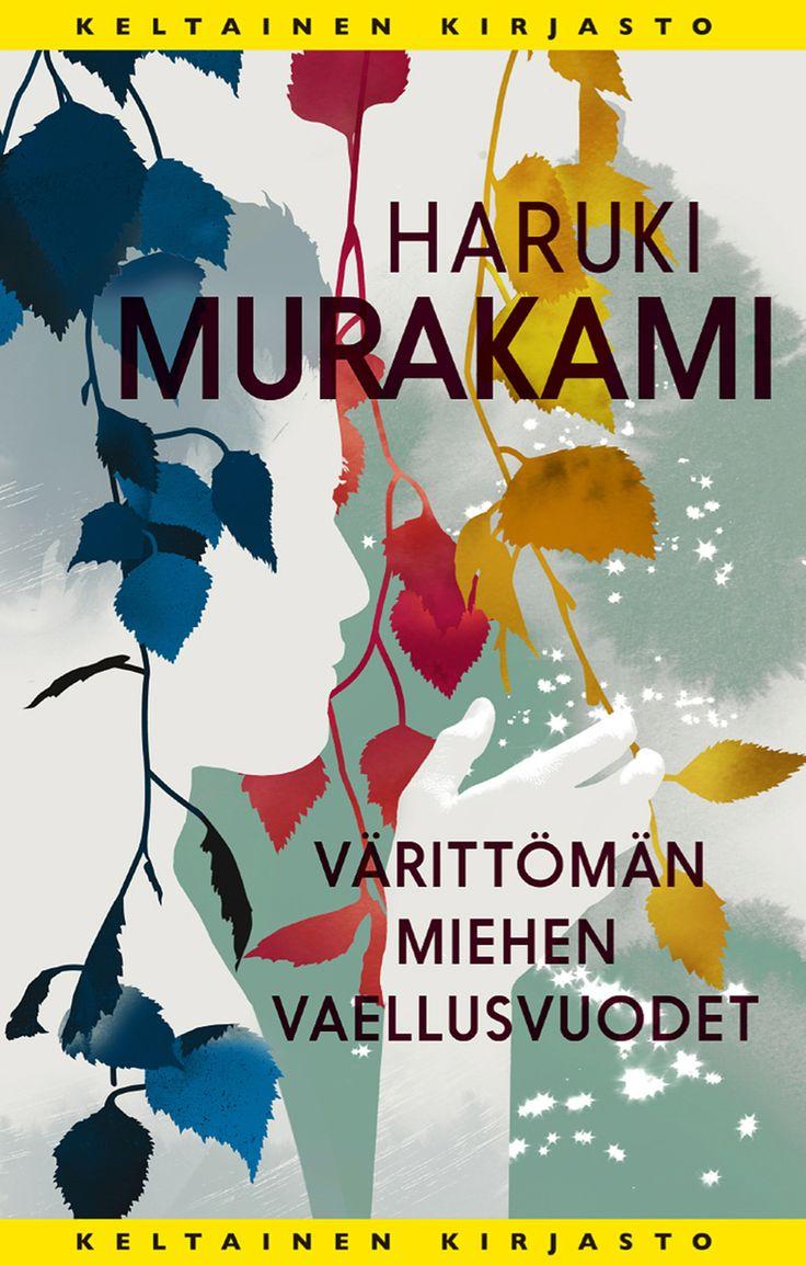 Haruki Murakami: Värittömän miehen vaellusvuodet Murakami Suomessa!