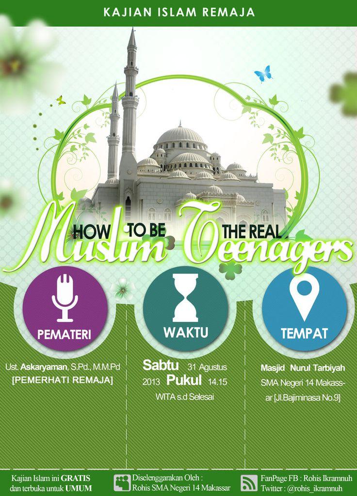 "Kajian Remaja Muslim  SMA Negeri 14 Makassar    ""HOW TO BE THE REAL MUSLIM TEENAGERS"""