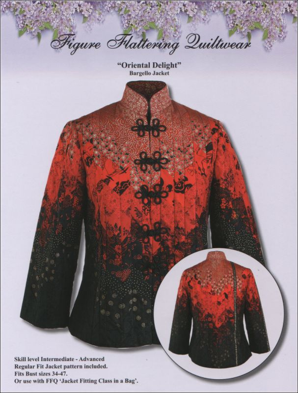"""Oriental Delight Jacket Pattern from FigureFlatteringQuiltwear. """"A regular-fit pattern with oriental collar, is included with the design (bust 34-46). However, this design can be used with FFQ's custom jacket pattern or with most any pattern suitable for quiltwear."""""""