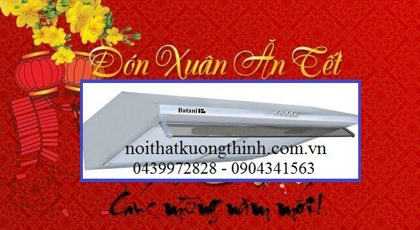 Giảm giá máy hút mùi Batani cực lớn đón tết Bính Thân: