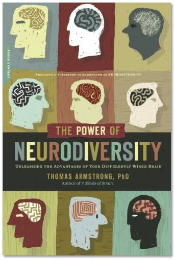 The Power of Neurodiversity: Unleashing the Advantages of Your Differently Wired Brain | New York Journal of Books