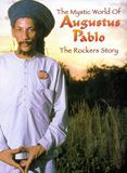 The Rockers Story: The Mystical World of Augustus Pablo [CD], 45068