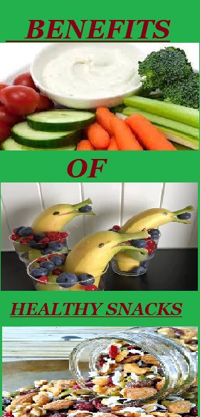 The Benefits of Healthy Snacks