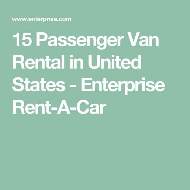 15 Passenger Van Rental in United States - Enterprise Rent-A-Car