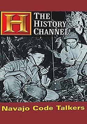 Navajo Code Talkers (History Channel)