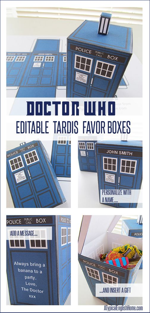 Doctor Who Printable TARDIS And Editable Party Favor - A Typical English Home