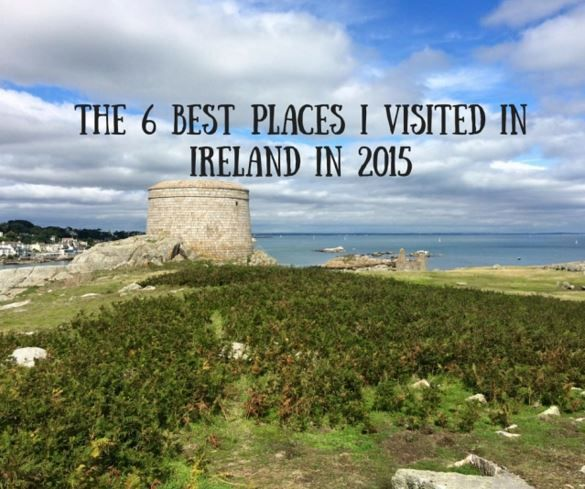 The 6 Best Places I Visited in Ireland in 2015 - new travel blog post!