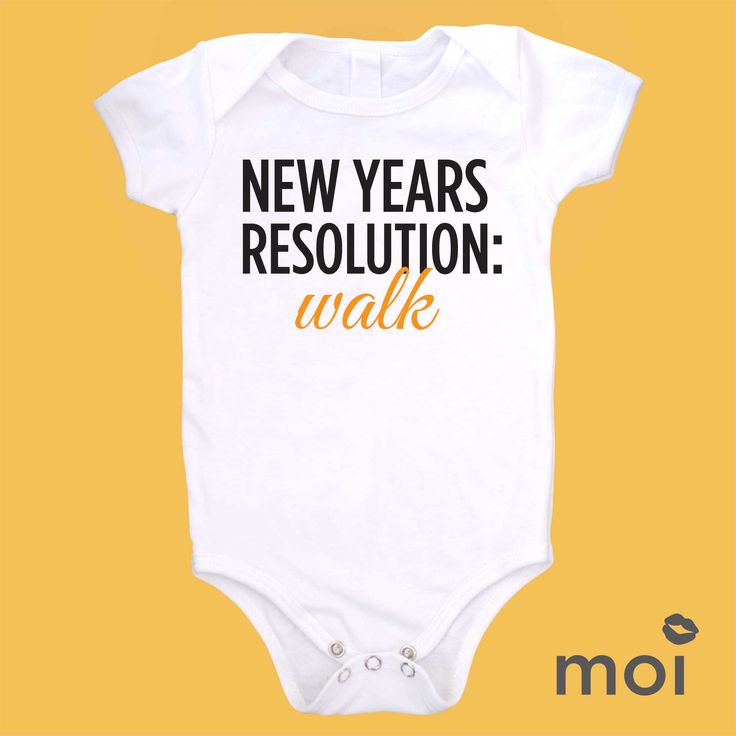 What's your baby's New Year's Resolution? Don't know yet? Well get on it with one of these unique designs by Moi! *We carry this item in various sizes! Visit our shop for more great selections! (baby, onesie, cute, funny, bodysuit, infant, newborn, clothing, saying, gift)