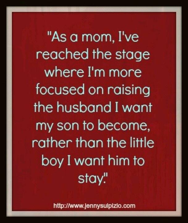 Best 25+ Raising boys quotes ideas on Pinterest | Mothers ... Raising Boys As A Mother