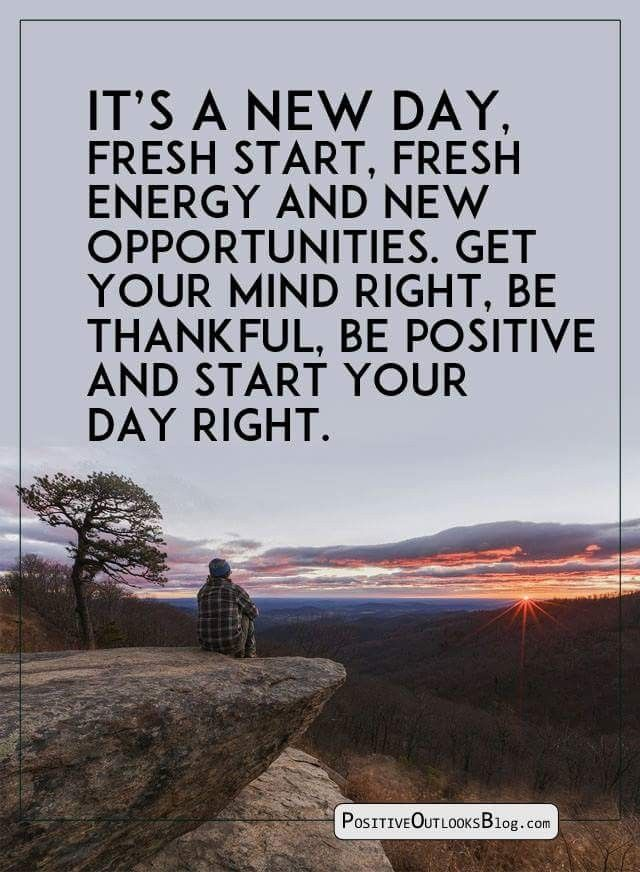 It S A New Day Friend Poems New Day Positivity