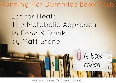 "RUNNING WITH OLLIE: ""Eat for Heat"" by Matt Stone - a Book Review"